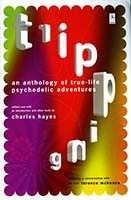Tripping : an anthology of true-life psychedelic adventures