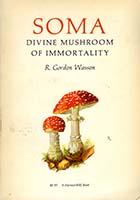 Soma: divine mushroom of immortality