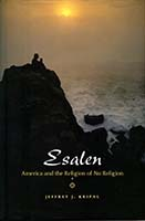 Esalen : America and the religion of no religion
