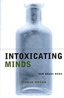 Intoxicating minds : how drugs work