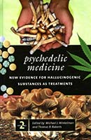 Psychedelic medicine : new evidence for hallucinogenic substances as treatments