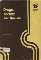 Drugs, Society and the law