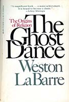 The ghost dance: origins of religion