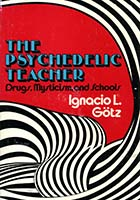 The Psychedelic Teacher