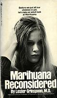 Marihuana reconsidered
