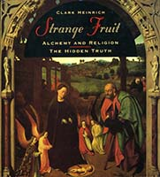 Strange fruit : alchemy, religion and magical foods : a speculative history