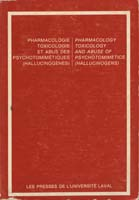 Pharmacology, Toxicology, and Abuse of Psychotomimetics (Hallucinogens)