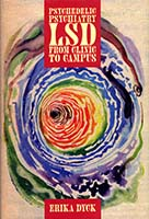 Psychedelic psychiatry : LSD from clinic to campus