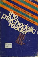 The psychedelic reader; selected from the Psychedelic review.
