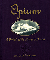 Opium : a portrait of the heavenly demon
