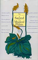 The dictionary of sacred and magical plants