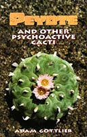 Peyote and other psychoactive cacti