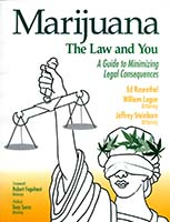 Marijuana, the law and you : a guide to minimizing legal consequences