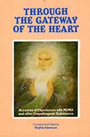 Through the gateway of the heart : accounts of experiences with MDMA and other empathogenic substances