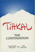 Tihkal : the continuation