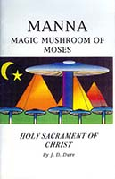 Manna : magic mushroom of Moses : holy sacrament of Christ