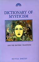 Dictionary of mysticism and the esoteric traditions