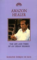 Amazon healer : the life and times of an urban shaman