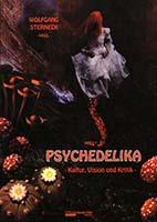 Psychedelika : Kultur, Vision und Kritik
