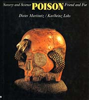 Poison : sorcery and science, friend and foe