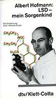 LSD - mein Sorgenkind : die Entdeckung einer