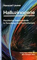 Halluzinogene, psychische Grenzzustände in Forschung und Psychotherapie
