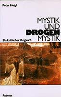 Mystik und Drogenmystik : ein kritischer Vergleich