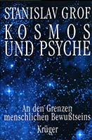 Kosmos und Psyche : an den Grenzen menschlichen Bewusstseins