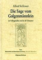 Die Sage vom Galgenmännlein im Volksglauben und in der Literatur