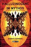 Halluzinogene im Mythos : Erzählungen vom Ursprung der psychoaktiven Pflanzen