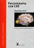 Psicoterapia con LSD : el potencial curativo de la medicina psiquedélica