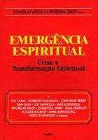 Emergência espiritual : crise e transformação espiritual