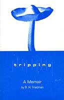 Tripping : a memoir