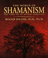 The world of Shamanism : new views of an ancient tradition