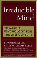 Irreducible mind : toward a psychology for the 21st century