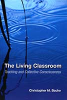 The living classroom : teaching and collective consciousness