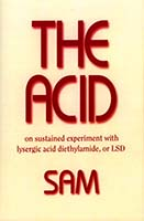 The Acid: On Sustained Experiment with Lysergic Acid Diethlyamide