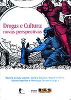 Drogas e cultura : novas perspectivas