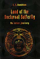 Land of the nocturnal butterfly : an inner journey
