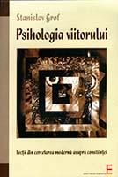 Psihologia viitorului : lecţii din cercetarea modernă asupra conştiinţei