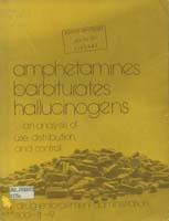 Amphetamines, Barbiturates, Hallucinogens…an analysis
