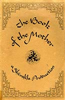 The book of the mother : a Shivalila production