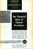 The chemical basis of clinical psychiatry