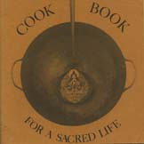 Cook Book for a Sacred Life