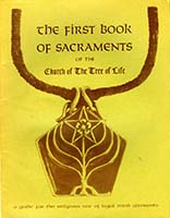 The first book of sacraments of the Church of the Tree of Life
