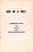 God in a pill? Meher Baba on L.S.D. and the high roads