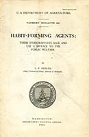 Habit-Forming Agents: Their Indiscriminate Sale and Use a Menace to the Public Welfare