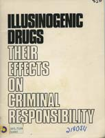 Illusinogenic Drugs, Their Effects on Criminal Responsibility