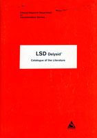 Catalogue of the Literature on Delysid-D-lysergic acid diethylamide or LSD
