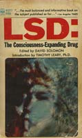 LSD: the consciousness-expanding drug.